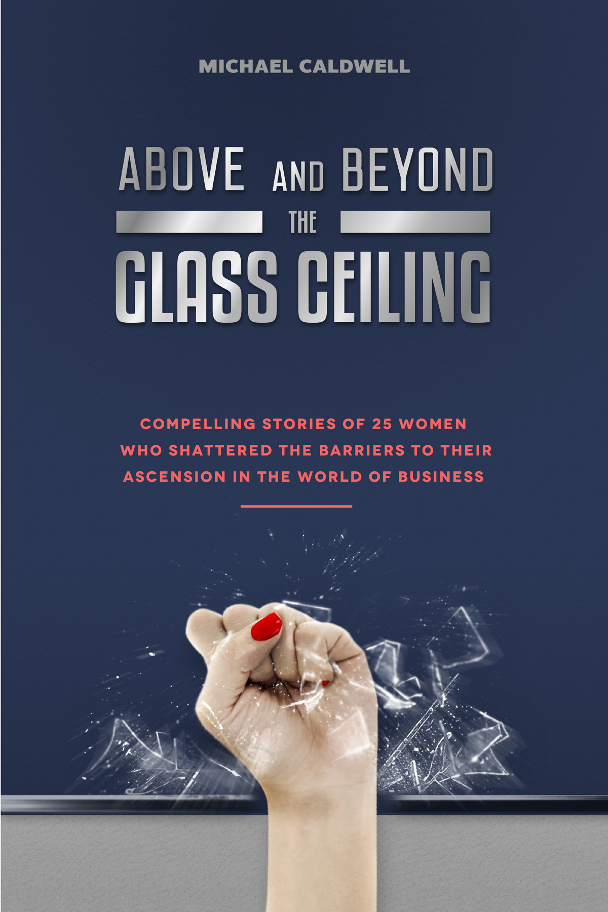 Above & Beyond the Glass Ceiling