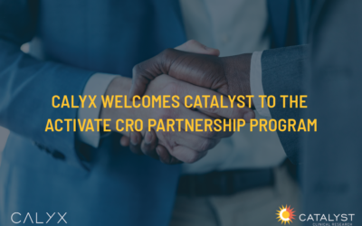 Calyx Welcomes Catalyst to the ACTIVATE CRO Partnership Program