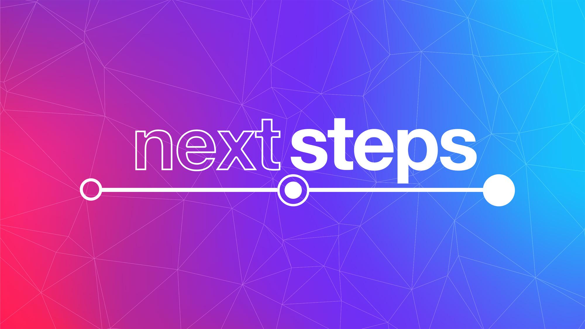 next_steps-title-1-Wide 16x9