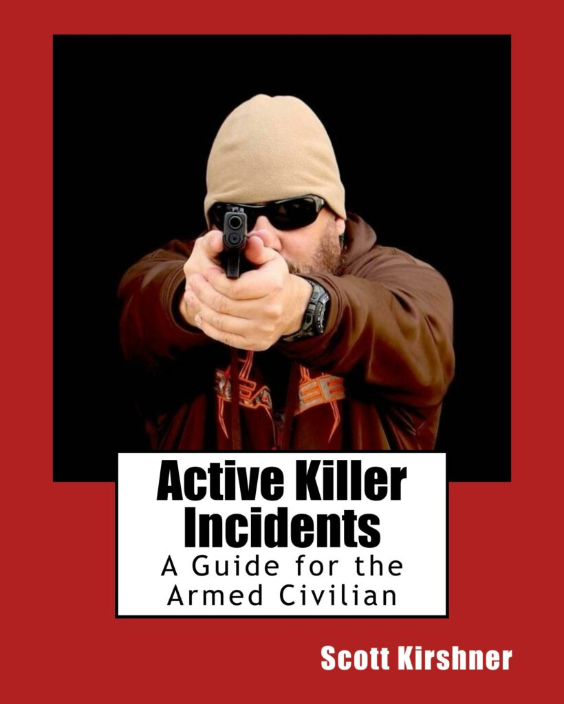 Book Cover: Active Killer Incidents: A Guide for the Armed Civilian