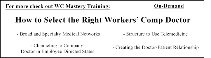How to Select the Right Workers' Comp Doctor
