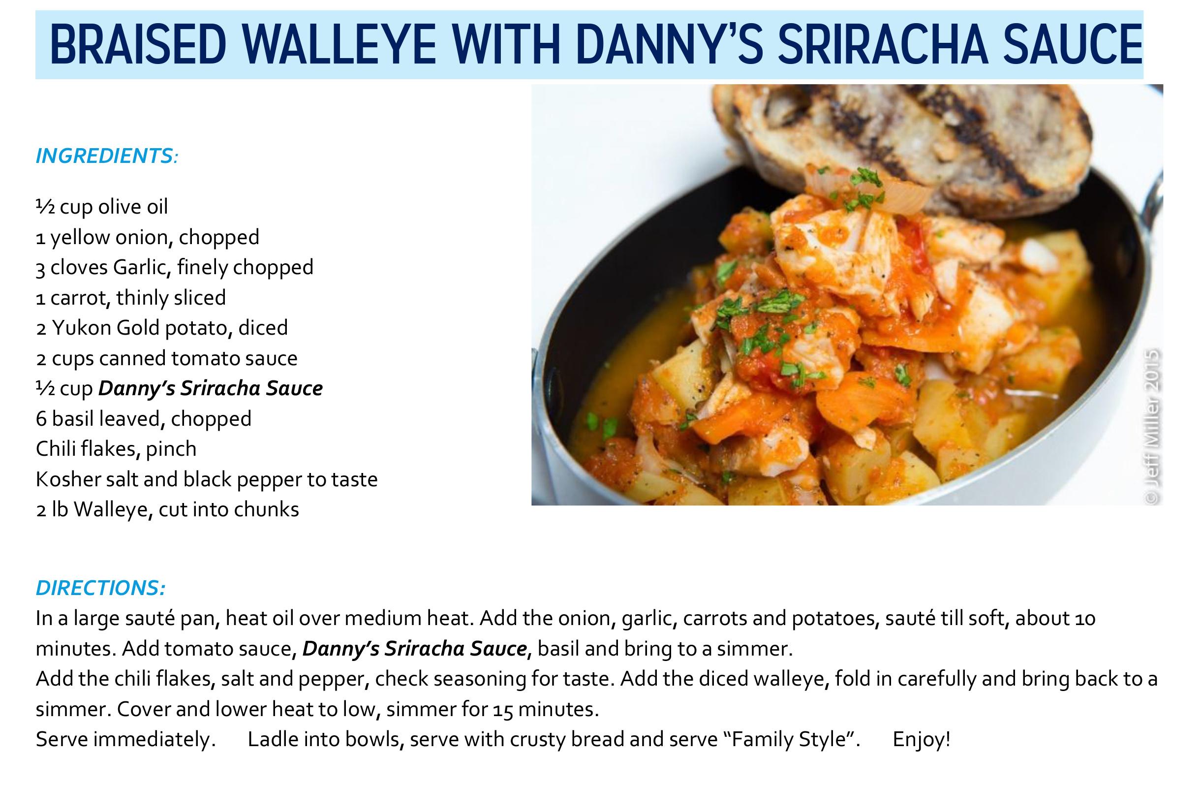 Braised Walleye with Danny's Sriracha Sauce