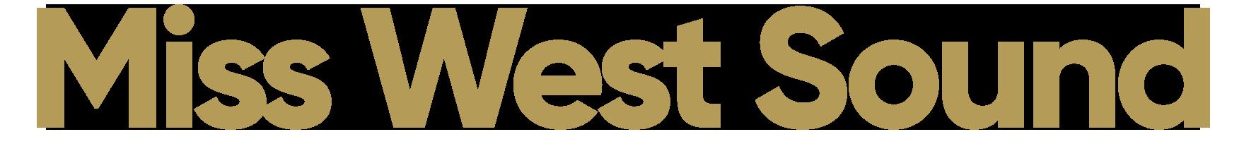 Miss West Sound