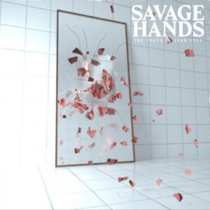 Savage Hands-new