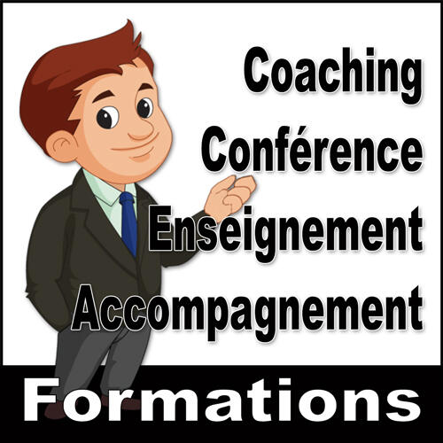 * Formations et Coachings