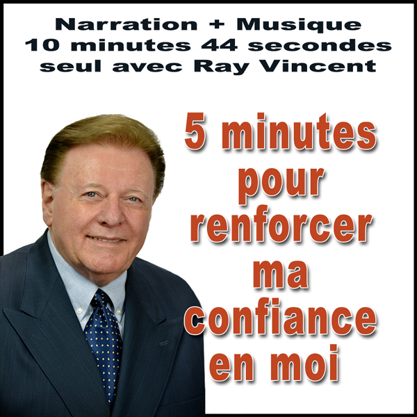 Ray Vincent Autosuggestion Confiance en moi