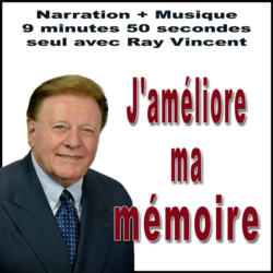 J'améliore ma mémoire Suggestion par Ray Vincent