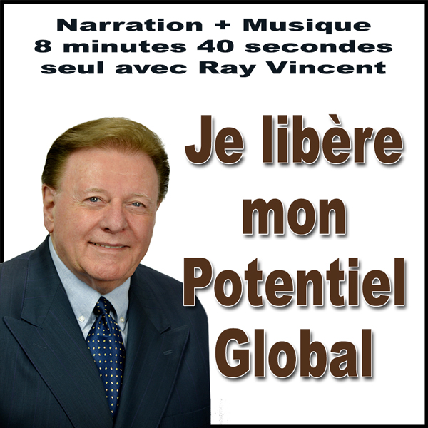 Je libère mon potentiel - Narration suggestion Ray Vincent