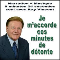 Autosuggestion de Détente par Ray Vincent