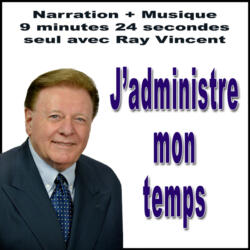 Autosuggestion sur administrer son temps par Ray Vincent
