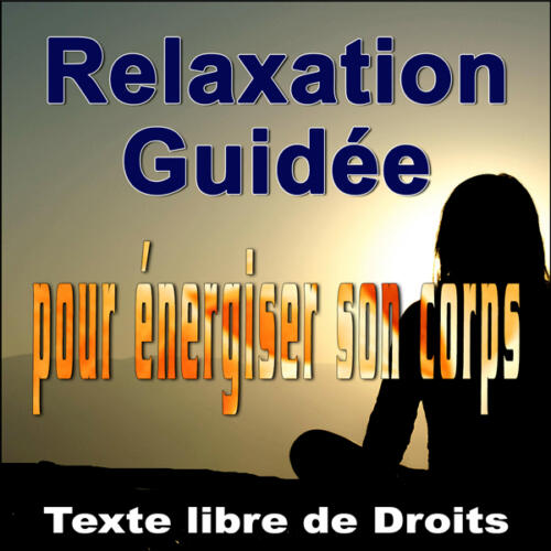 texte narration libre de droits relaxation guidee corps