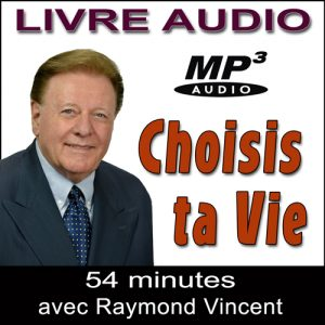 Choisis ta Vie – Livre Audio MP3 par Ray Vincent