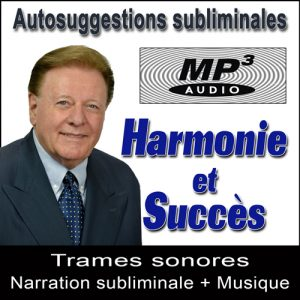 Harmonie et Succès - Audio MP3 Subliminal par Ray Vincent