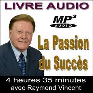 La Passion du Succès - Livre Audio MP3 par Ray Vincent