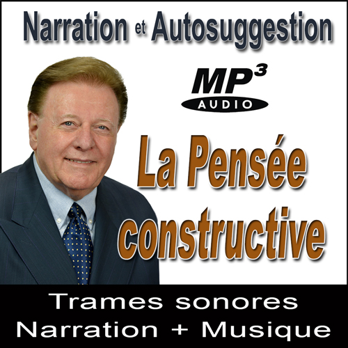 La Pensée Constructive Audio Narration Suggestions MP3 Ray Vincent