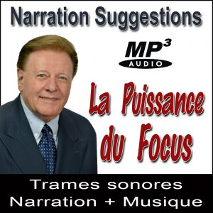 La Puissance du Focus - Narration Suggestions Audio MP3 par Ray Vincent