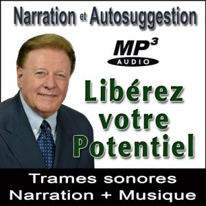 Libérez votre Potentiel - Narration Suggestions Audio MP3