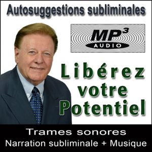 Libérez votre Potentiel  - Audio MP3 Subliminal par Ray Vincent
