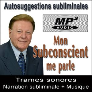 Mon Subconscient me Parle - Audio Subliminal MP3 par Ray Vincent