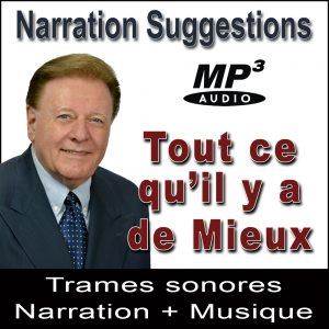 Tout ce qu'il y a de Mieux - Narration Suggestions Audio MP3 par Ray Vincent