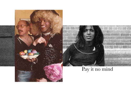 marsha p. johnson pay it no mind