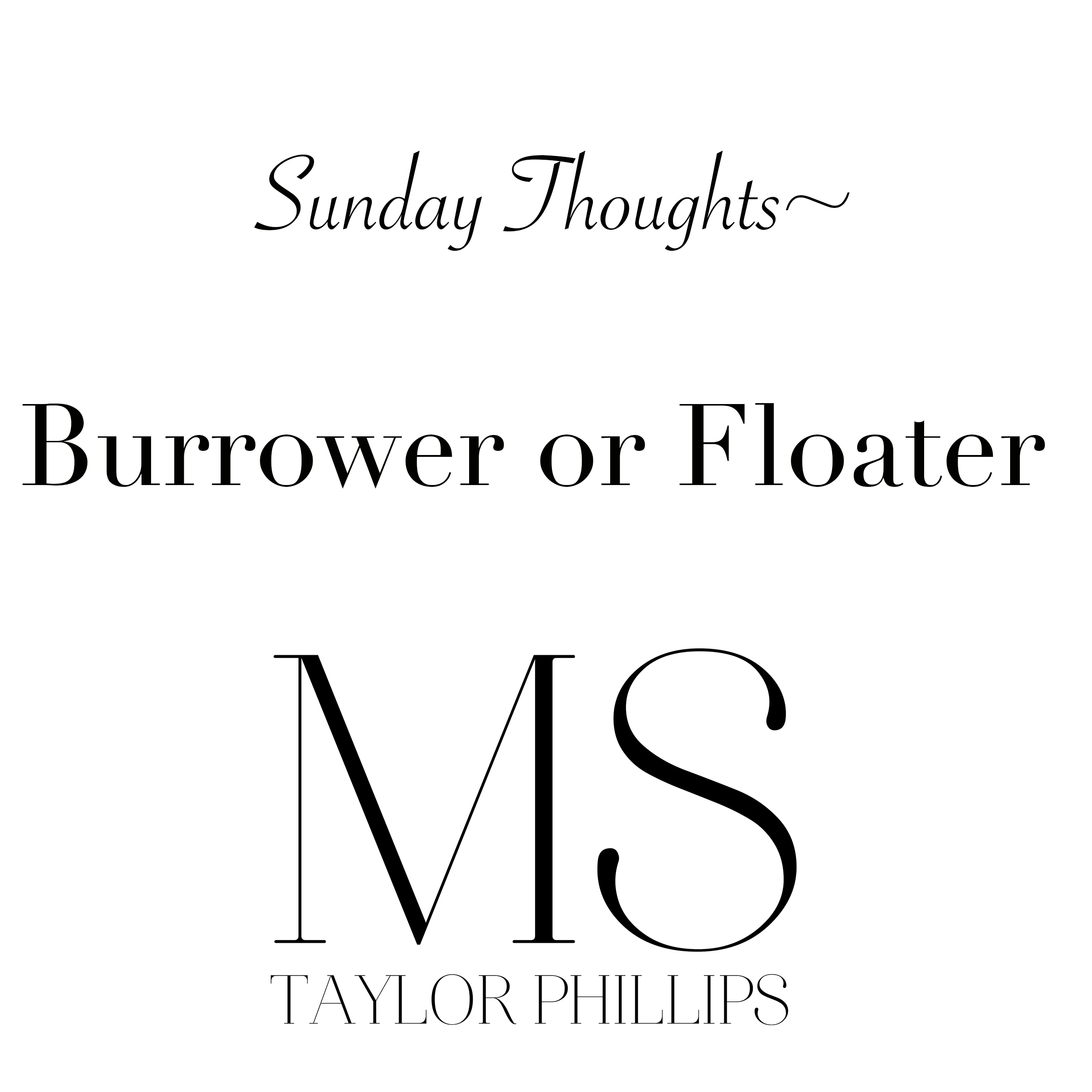 Burrowers and Floaters