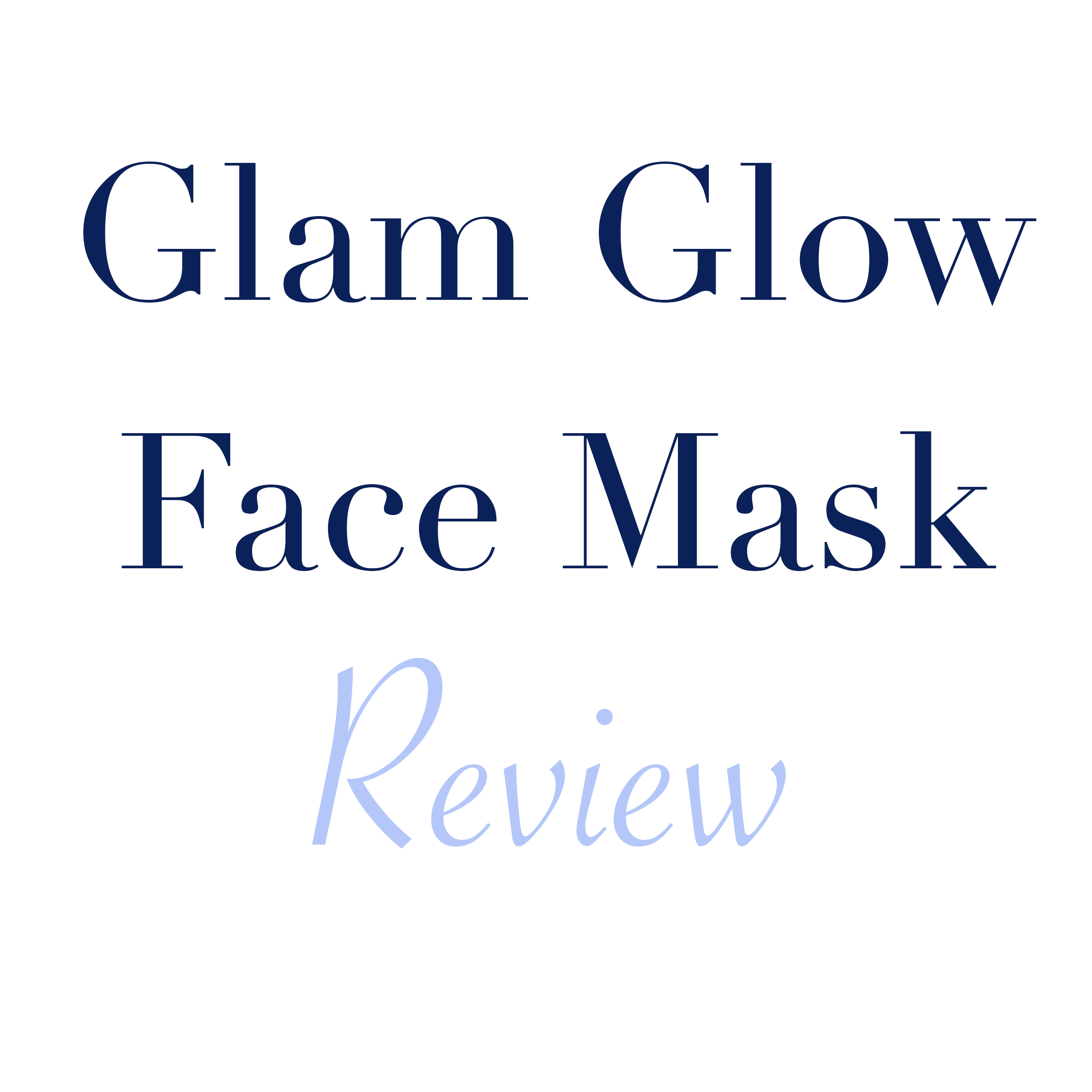 Glam Glow Face Mask Review