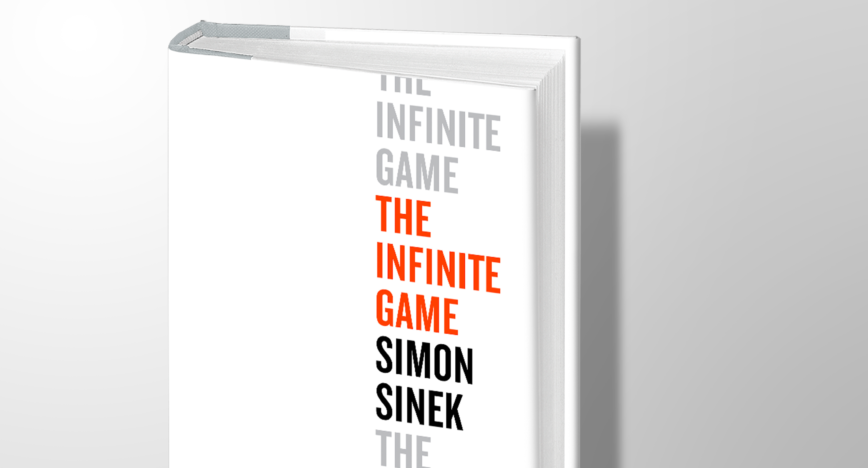 The Infinite Game วิสัยทัศน์ระยะอนันต์