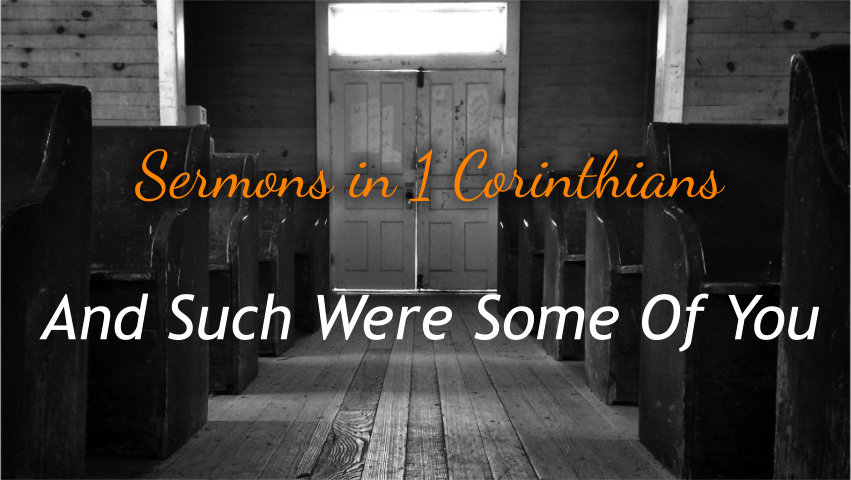 And_such_were_some_of_you_sermon_series_page