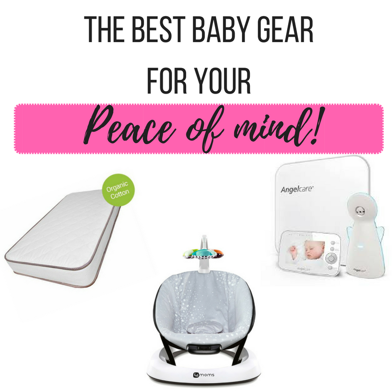 The best baby gear for your peace of mind!