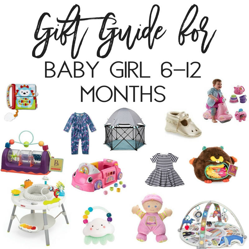 Gift Guide for baby girl 6-12 months