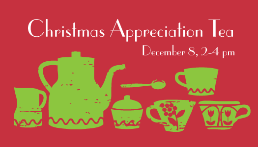POSTPONED – Christmas Appreciation Tea