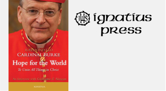 Hope for the World, Cardinal Burke, Faithful Spouses