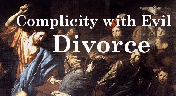 Divorce: Accomplices, Cooperators with Evil, and Complicity
