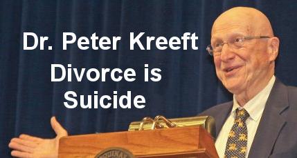 Dr. Peter Kreeft, Divorce is Suicide