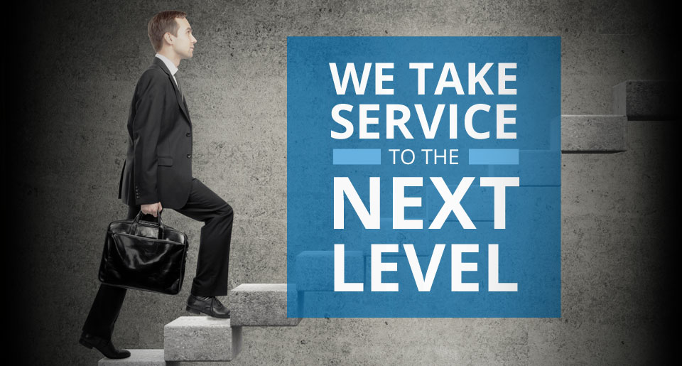 We Take Service To The Next Level