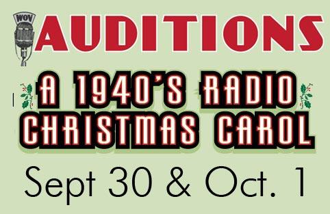 "Auditions ""A 1940's Radio Christmas Carol"""