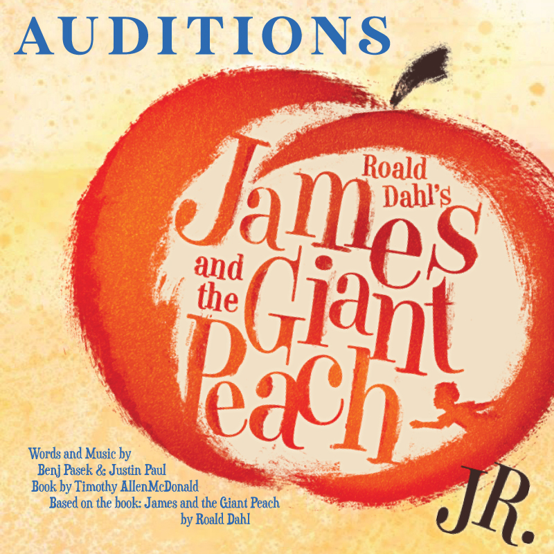 """Audition Call for """"James and the Giant Peach, JR"""" • January 11 and 13"""