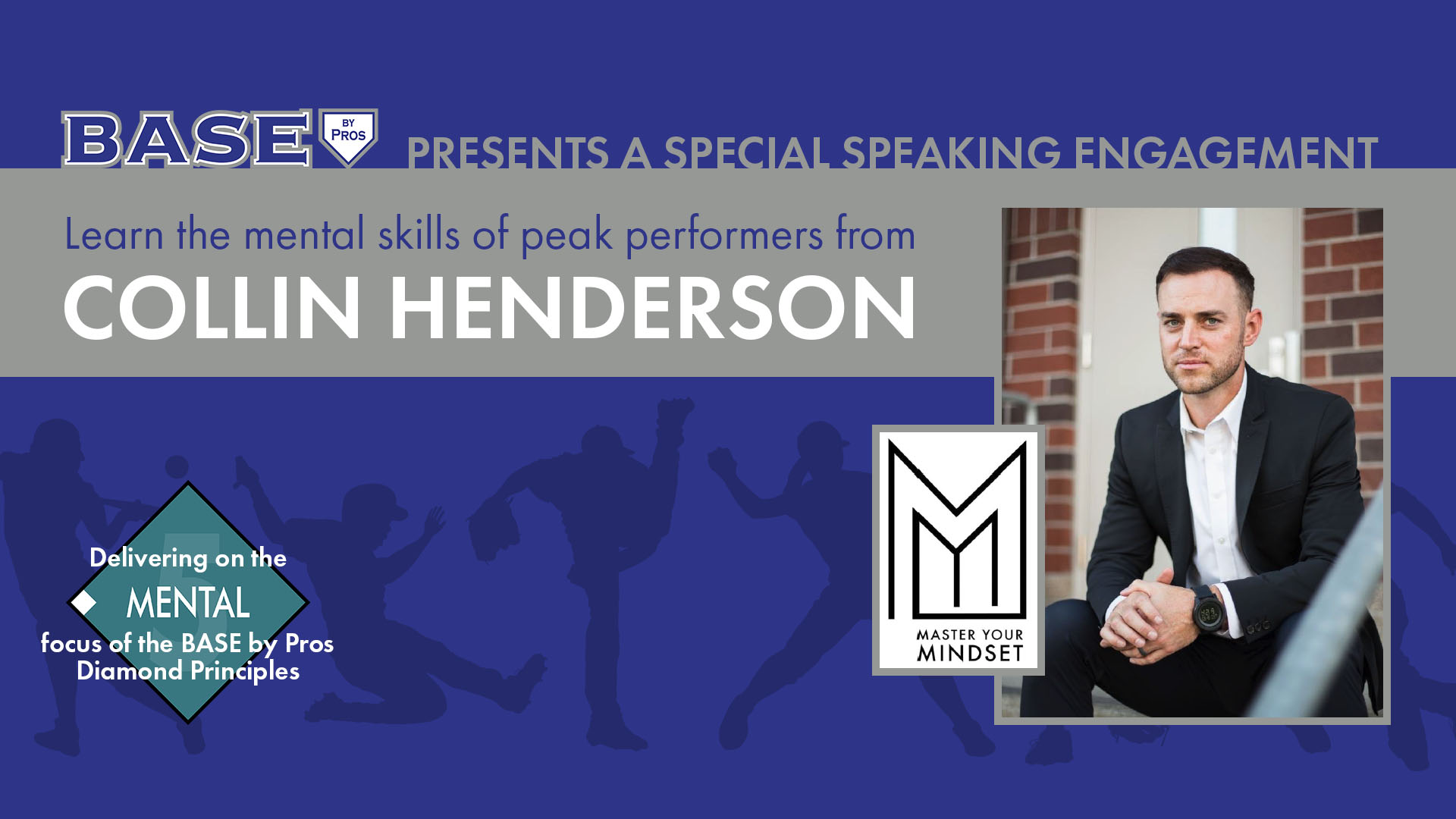 """Collin Henderson presents """"Mastering Your Mindset"""""""