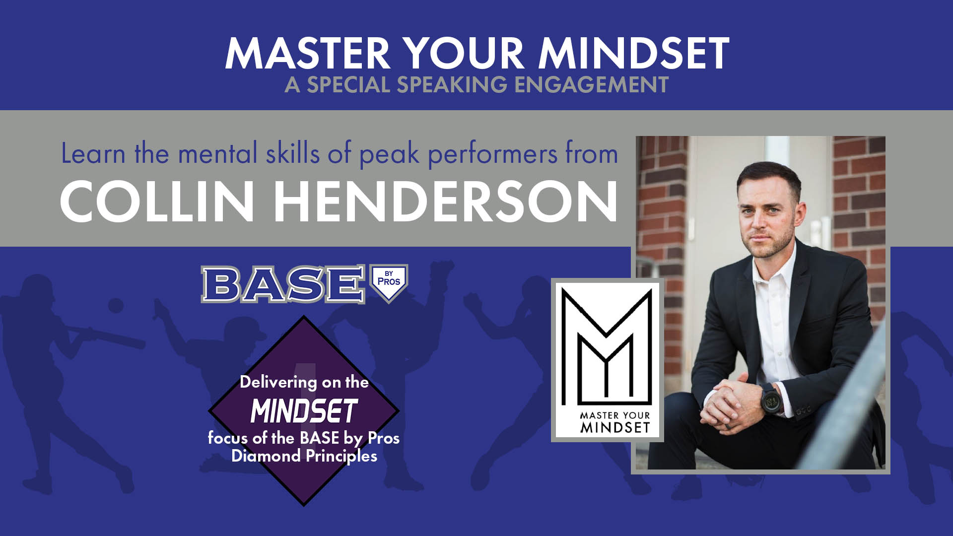 """Collin Henderson Presents """"Master Your Mindset"""""""