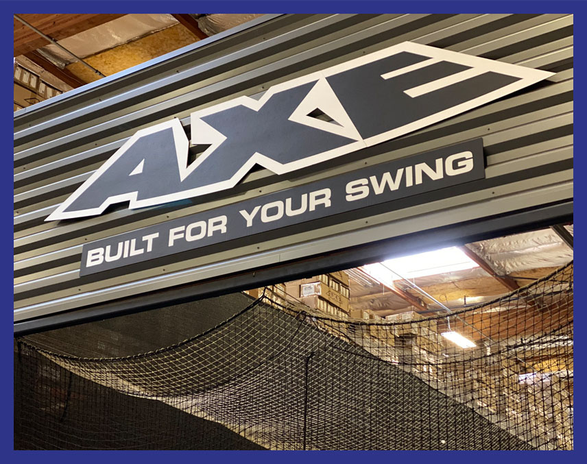 Sign on Axe Bat Batting Cage