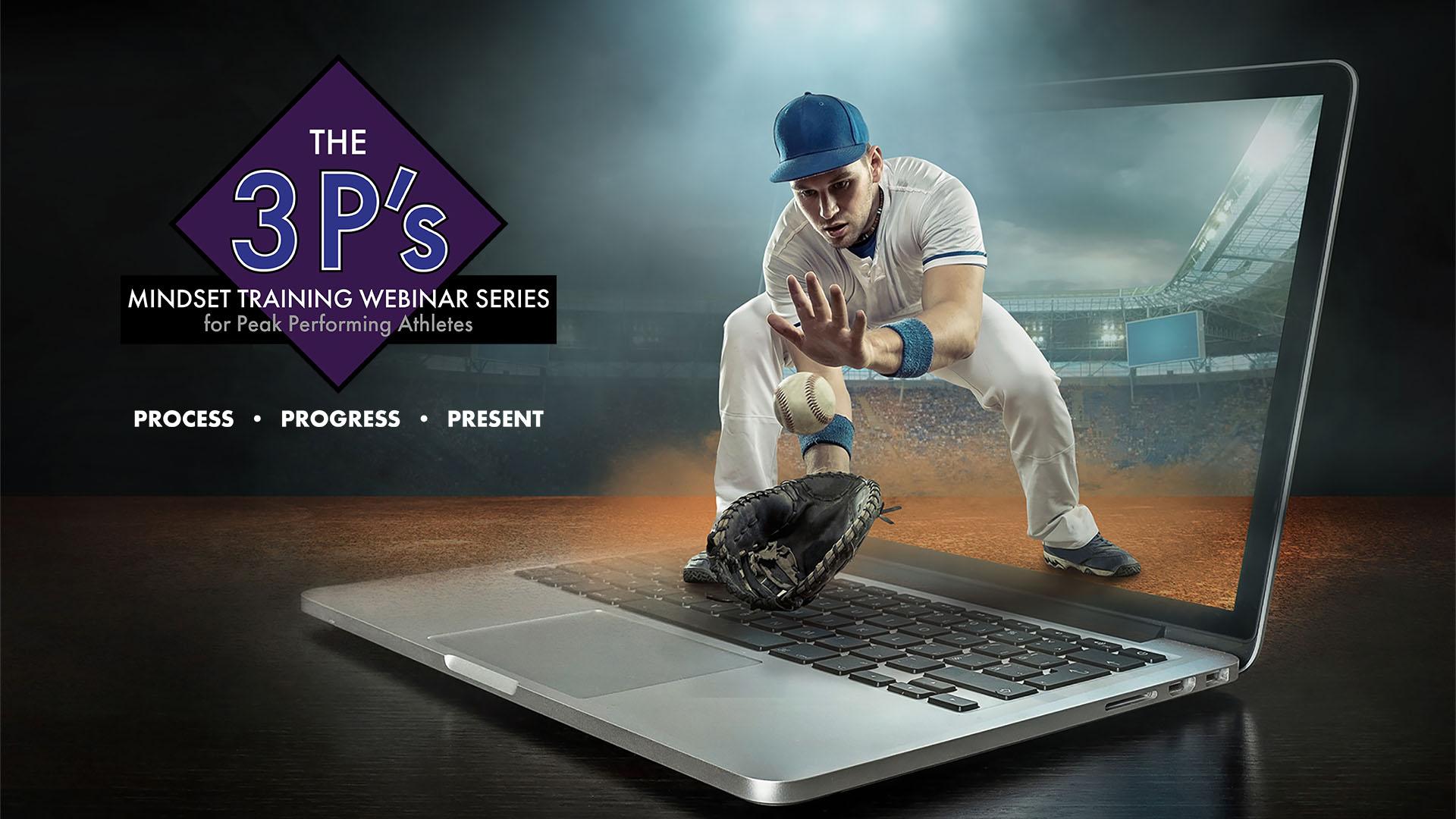 The 3 P's - Mindset Training Webinar Series