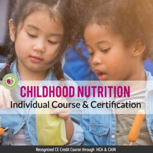 childhood nutrition course nutraphoria