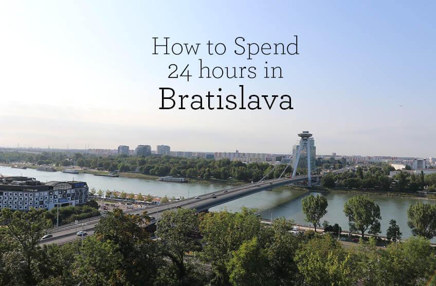 24 Hours in Bratislava