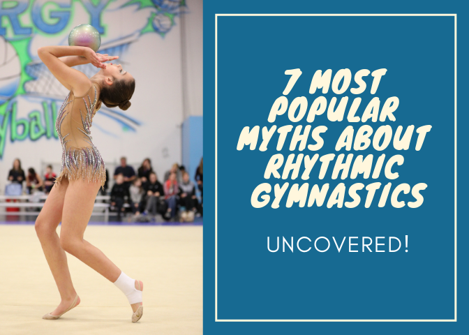 7 Most Popular Myths About Rhythmic Gymnastics: Uncovered!