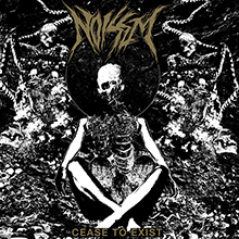 Noisem – Cease to Exist – Review