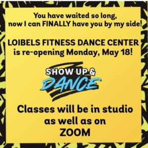 Loibels Fitness Dance Center re-opening Monday, May 18