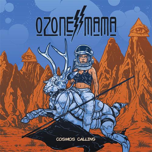 Ozone Mama 'Cosmos Calling'