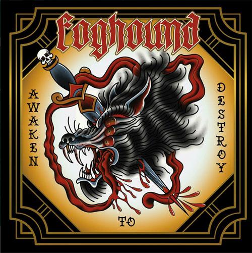 Foghound 'Awaken to Destroy'