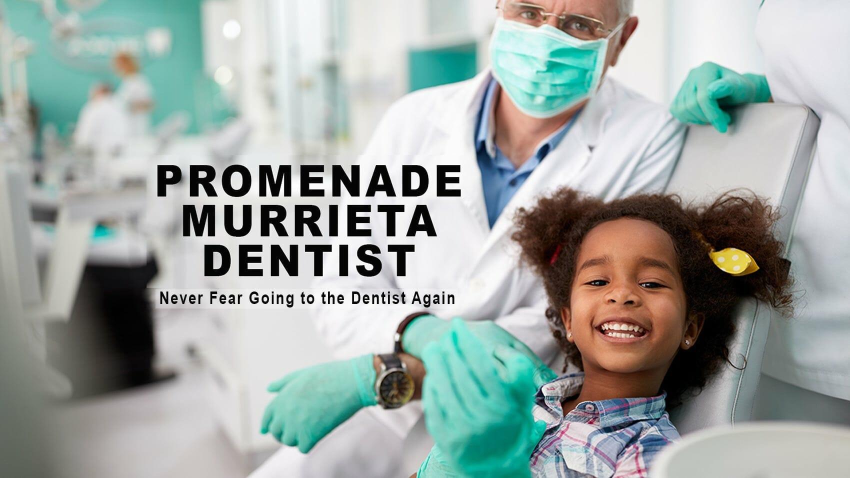 Murrieta Dentist - Murrieta Emergency Dentist
